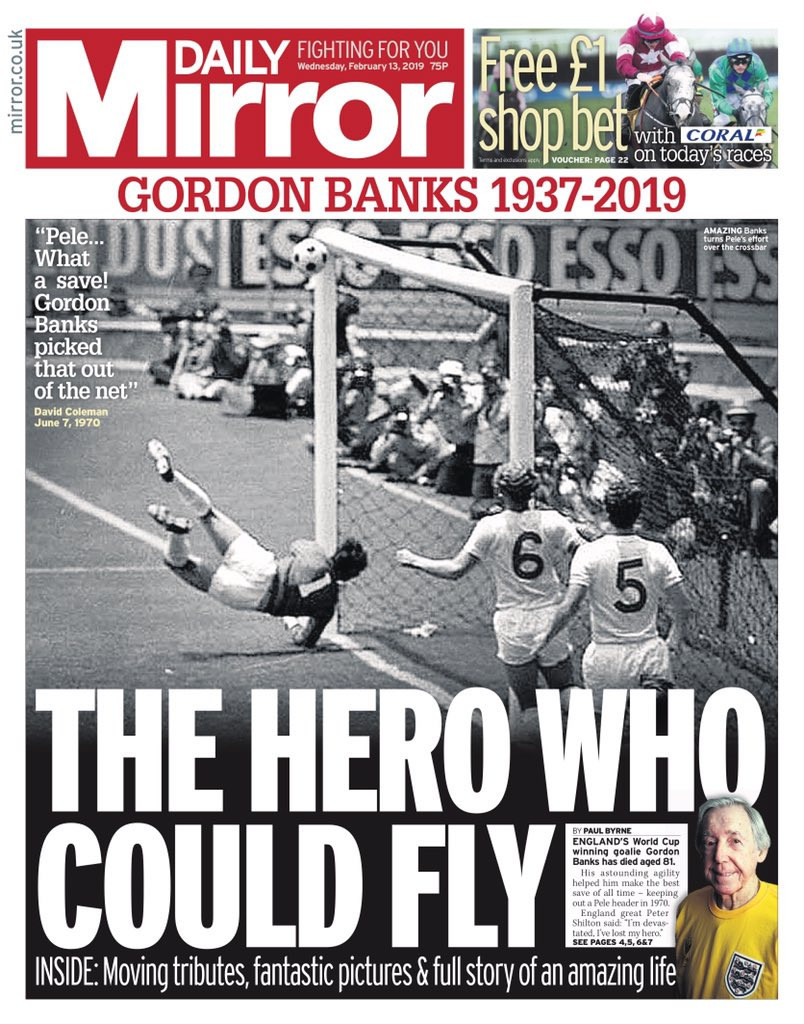 Much of the coverage after the death of Gordon Banks concentrated on his incredible save from Pelé at the 1970 World Cup in Mexico City - but he did not consider it the best of his career ©Daily Mirror