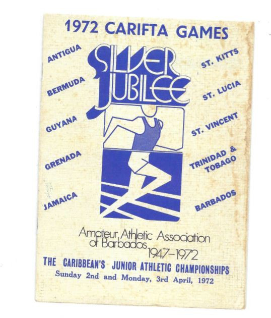 Programme for the first CARIFTA Games, courtesy of Austin Sealy – that is, the Games and the picture of the programme
