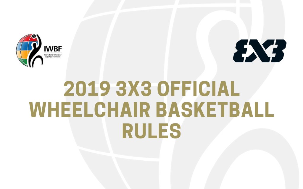 International Wheelchair Basketball Federation releases official 3x3 rules for 2019
