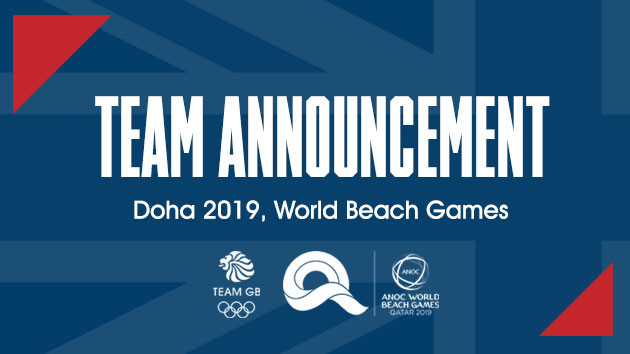 Great Britain have named their squad for the inaugural World Beach Games in Doha ©BOA