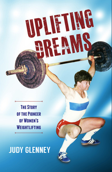 Judy Glenney's book documents women in the predominantly-male world of weightlifting ©Judy Glenney
