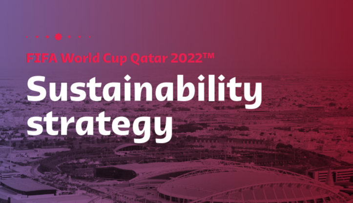 FIFA and Qatar 2020 present World Cup Sustainability Strategy