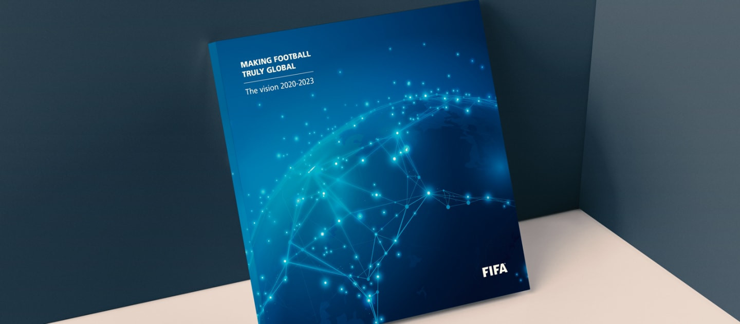 FIFA has published its new vision from 2020-2023, outlining 11 goals it hopes to achieve ©FIFA