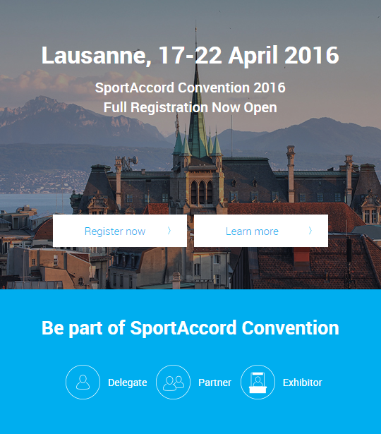 Registration now open for 2016 SportAccord Convention in Lausanne