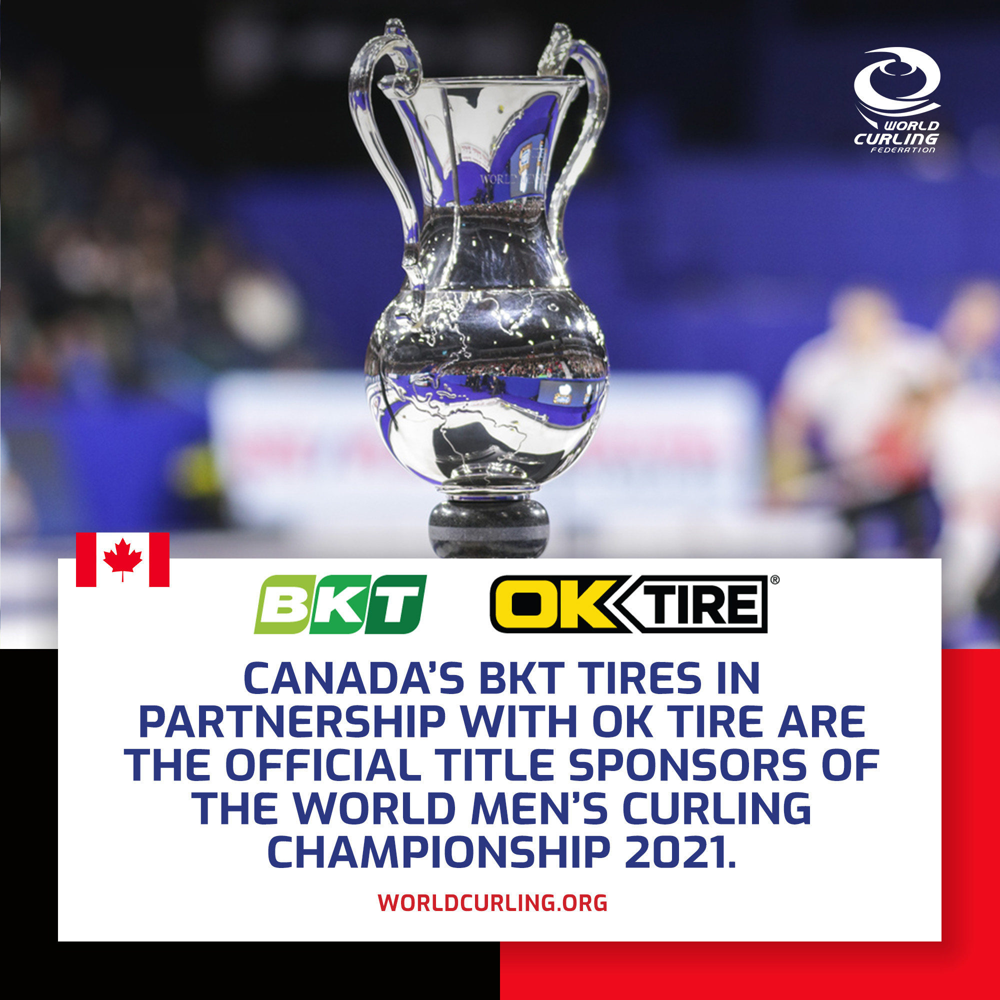BKT Tires and OK Tire will sponsor the 2021 World Men's Curling Championship ©WCF