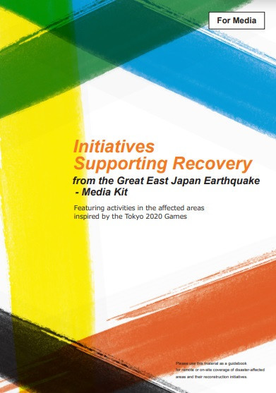 The Tokyo 2020 Organising Committee has published a media guidebook to promote initiative supporting recovery from the earthquake 10 years ago ©Tokyo 2020