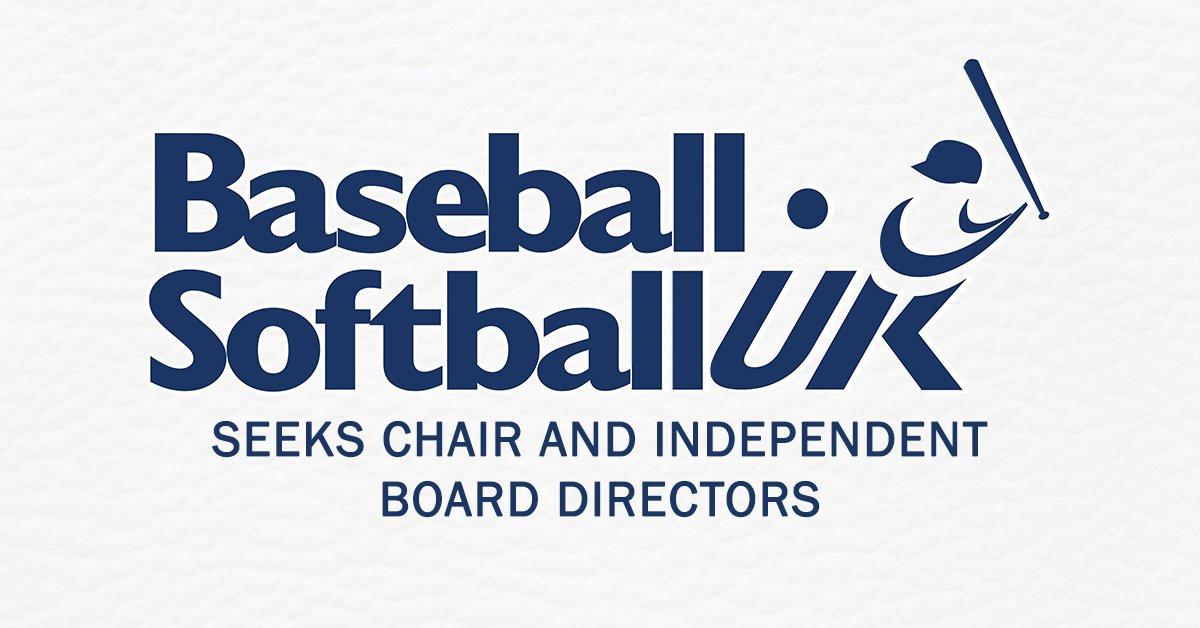 BaseballSoftballUK is searching for a new chair and independent Board members ©BaseballSoftballUK