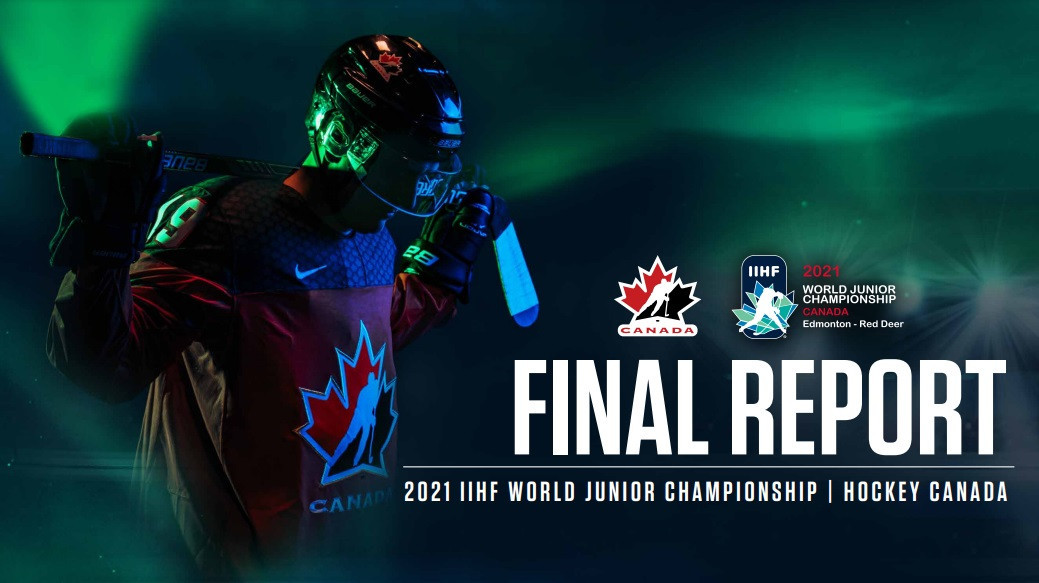 "Hockey Canada and the IIHF have published the ""Final Report"" reflecting on the 2021 World Junior Championship in Edmonton ©Hockey Canada"