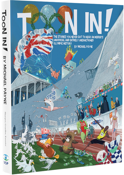 Toon In! has been written and compiled by Michael Payne, formerly the IOC's marketing director ©olympiccartoon.com