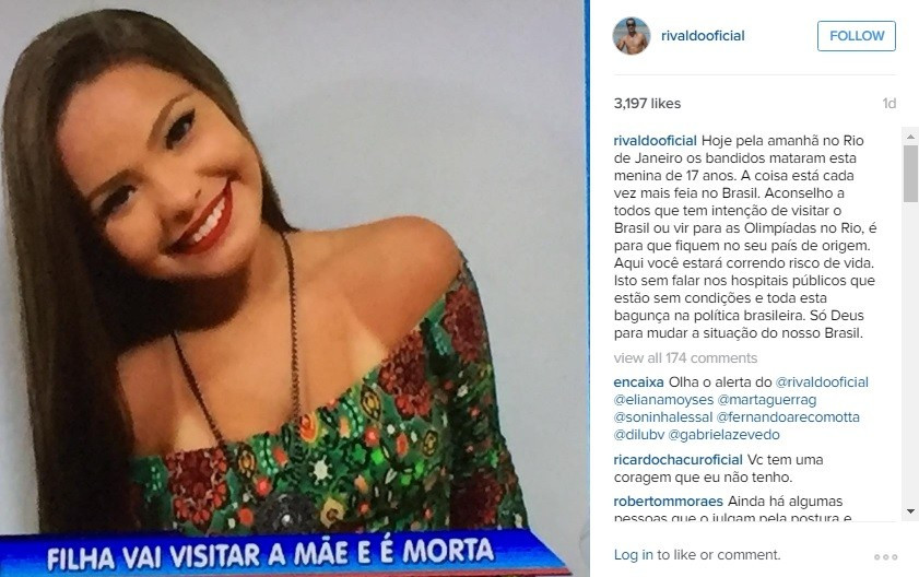 Rivaldo released the hard-hitting post on social networking site Instagram following the death of a 17-year-old girl in Rio