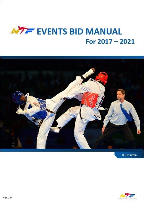 The World Taekwondo Federation has opened the official bid and host city selection process for its events from 2017 to 2021 ©WTF