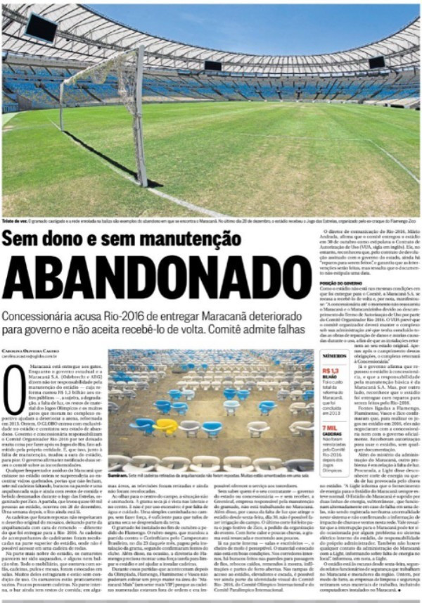 Alarming reports about the state of the stadium were documented by the O Globo newspaper ©O Globo