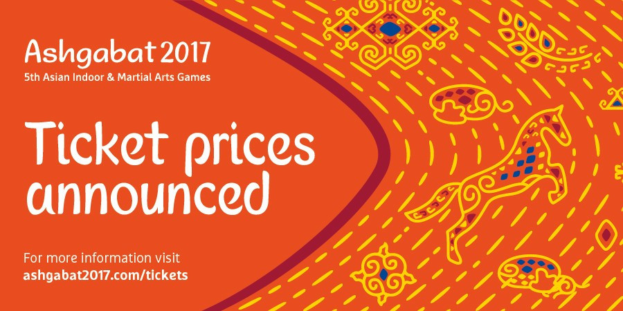 Ashgabat 2017 has launched its ticket pricing structure for this year's Asian Indoor and Martial Arts Games ©Ashgabat 2017
