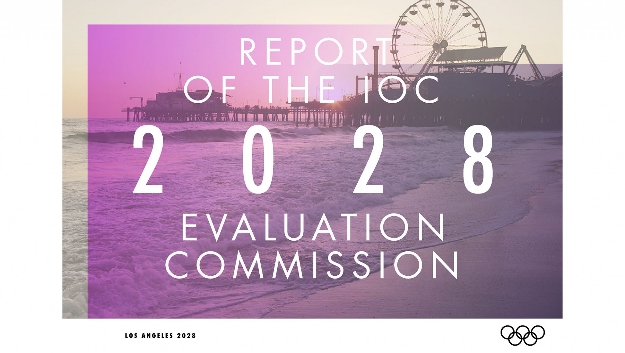 IOC Evaluation Commission confirms Los Angeles 2028 meets Olympic and Paralympic hosting requirements