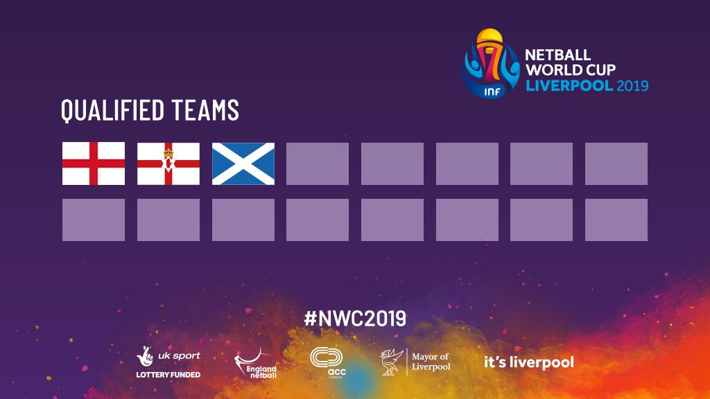 Northern Ireland and Scotland have joined hosts England in qualifying for the 2019 Netball World Cup ©Twitter